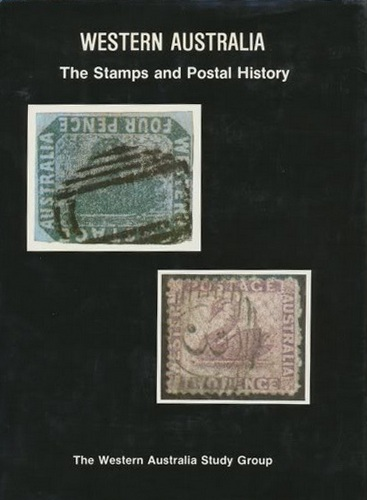 Cover of WESTERN AUSTRALIA: THE STAMPS AND POSTAL HISTORY